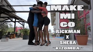 RICKMAN G-CREW FT SHEBA - MAKE MI GO (KIZOMBA) - OFFICIAL MUSIC VIDEO- AOUT 2015