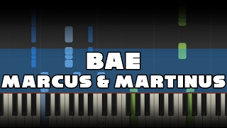 Marcus & Martinus - Bae - Piano Tutorial