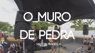 Victor Pradella // O MURO DE PEDRA // FREESTYLE