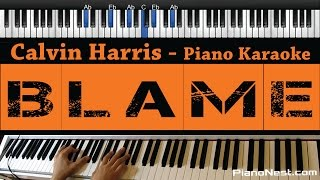 Calvin Harris feat John Newman - Blame - Piano Karaoke / Sing Along