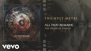 All That Remains - Tru-Kvlt-Metal (audio)