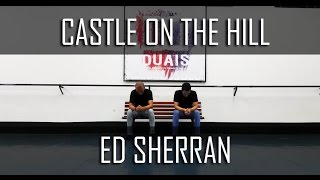Duais Dance Choreography | Ed Sheran - Castle On The Hill