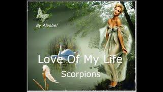 Love Of My Life - Scorpions - Traduzione in Italiano. wmv