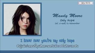 [THAISUB] Mandy Moore - Only Hope