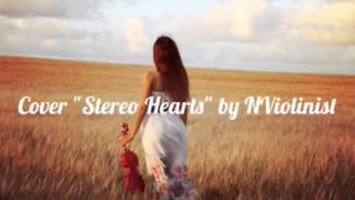 "Gym Class Heroes -""Stereo Hearts""-Violin Cover"