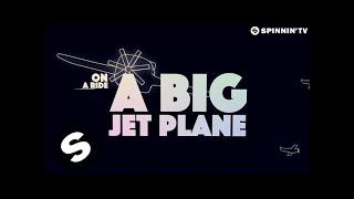 Alok & Mathieu Koss - Big Jet Plane (Official Lyric Video)