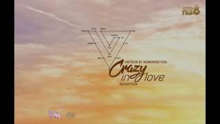 [KomorebiThe8][VIETSUB + Kara] CRAZY IN LOVE - SEVENTEEN