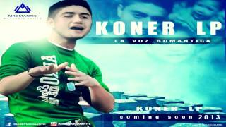 Koner Lp Ft. Lirika - Nos Hace Falta Madurez (Link De Descarga)