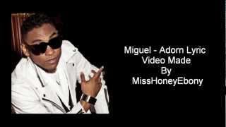 Miguel - Adorn Lyrics