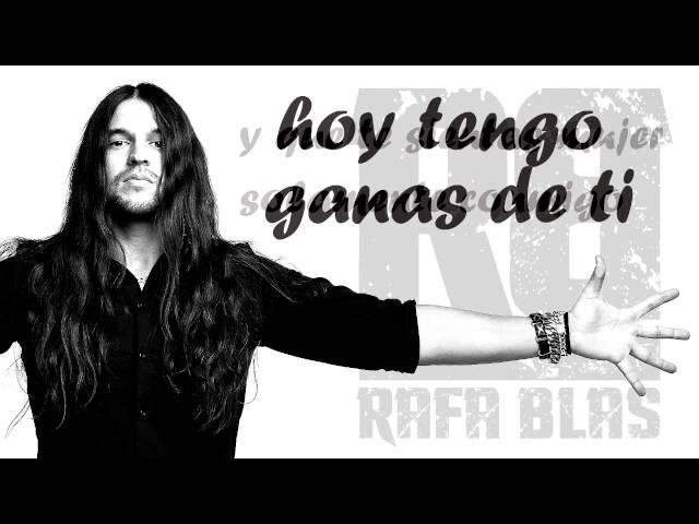 "Vídeo oficial de ""Hoy tengo ganas de ti"" de Rafa Blas"