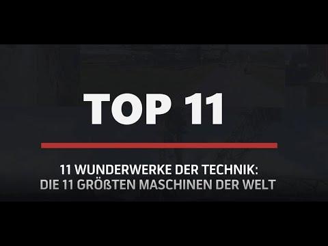 11 Wunderwerke der Technik – Die 11 größten Maschinen der Welt