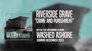 "Riverside Grave - ""Crime and Punishment"""