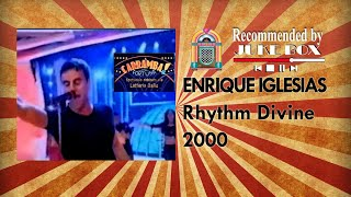 Enrique Iglesias - Rhythm Divine (Carramba 2000)
