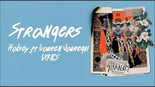 Halsey - Strangers (LYRICS) ft. Lauren Jauregui