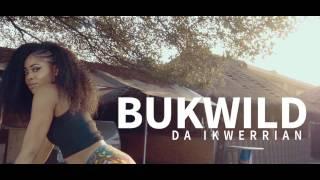 BUKWILD DA IKWERRIAN MELODY OFFICIAL VIDEO