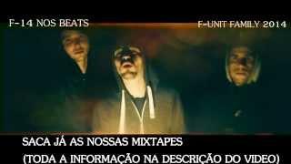 F-UNIT FAMILY 2014 - (SIR-F,SÉRGIO PIDÁ,MR.POMPAS, RICARDO SOUSA(VIDEO))