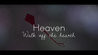 Heaven-Walk Off The Earth (Cover) Lyric Video