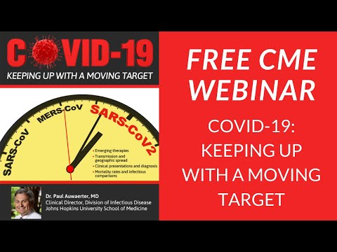 5/13/2020 - COVID-19: Keeping Up With A Moving Target