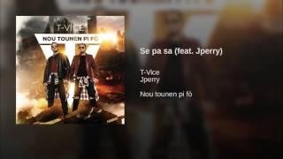 Se pa sa (feat. Jperry)