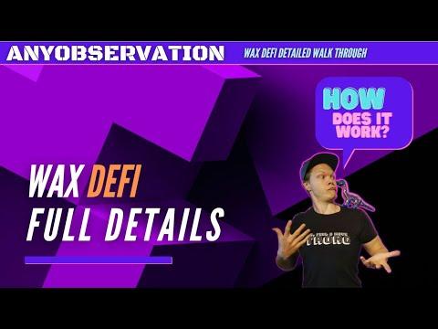 WAX Defi model | Full Detailed explanation