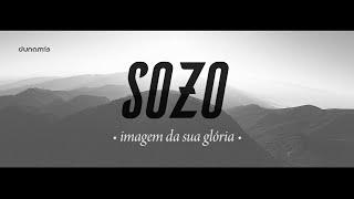 SOZO - Imagem Da Sua Glória (Lyric Video) // 2016