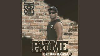 Pay Me (feat. Dohc, Singa)
