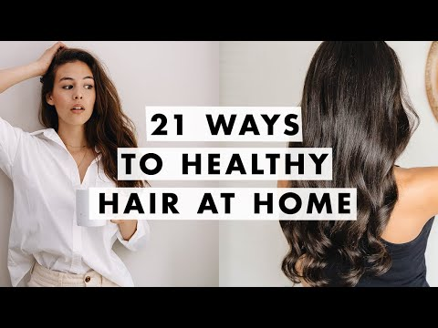 How to Get Healthy Hair | At Home Glow Up