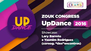 "Show Case - Lary Barreto e Yasmim Rodrigues (coreog. ""des""encontros)  