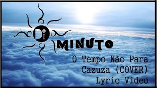 """DiMinuto """"O Tempo Não Para"""" - Cazuza (Cover)"""