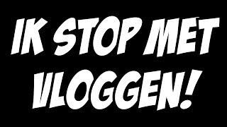 IK STOP MET VLOGS! - ENZOKNOL VLOG #149