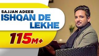 Ishqan De Lekhe (Full Song) | Sajjan Adeeb | Latest Punjabi Song 2016 | Speed Records
