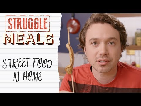 How to Make Street Food At Home | Struggle Meals