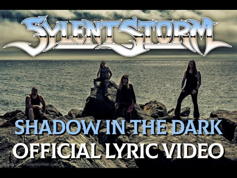 Sylent Storm - Shadow In The Dark (Lyric Video)