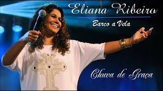 Eliana Ribeiro - Chuva de Graça