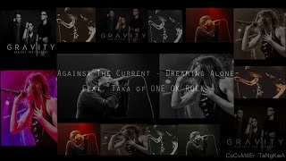 Against The Current [Dreaming Alone] ft. Taka from ONE OK ROCK [THAI Sub]