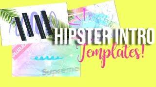 HIPSTER/TUMBLR INTRO TEMPLATES 2018! (No text) || JayLucas Editing