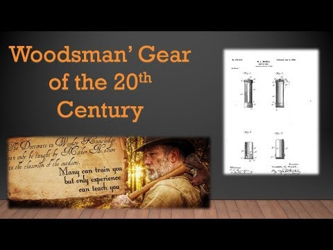 Woodsman's Gear of the 20th Century Part 7