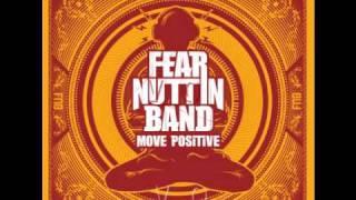 Fear Nuttin Band (feat. Bushman) - Informer