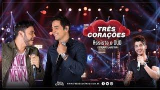 Fred & Gustavo - Três Corações (DVD 2014) part. Gusttavo Lima