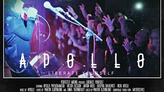Apollo - Liberate Yourself (Official Video)