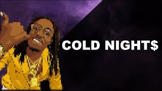 Trap Beat Instrumental | Migos | Zaytoven Type Beat (2018) - Cold Nights | Prod. by King Wonka