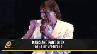 Marciano com Rick - Dama De Vermelho - Inimitável