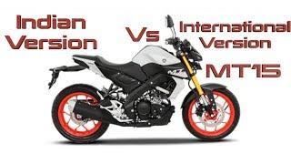 Yamaha MT15 | International Vs Indian Version