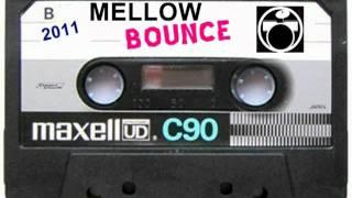 MELLOW BOUNCE 2011