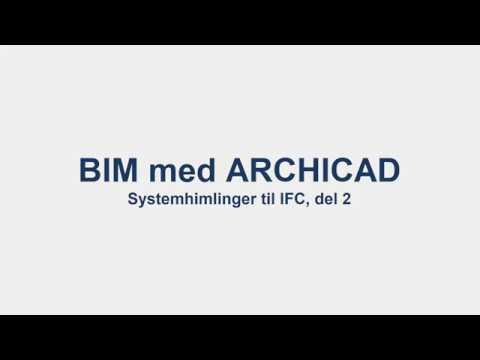 BIM med ArchiCAD: Himlinger til IFC, del 2