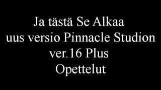 Djpate Testaa Uutta Pinnacle Studio16 Plus