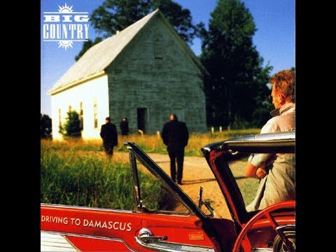 big-country-driving-to-damascus-stuart-adamson-in-a-big-country