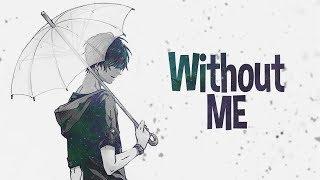 Nightcore - Without me (Lyrics)