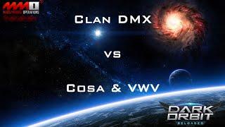 DarkOrbit - DMX vs COSA & VWV {4-1 Map} [CZ2]
