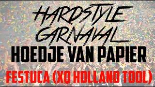 Festuca - Hoedje Van Papier (XQ Holland XXL Tool)